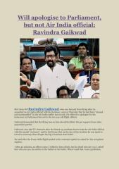 Will apologise to Parliament, but not Air India official- Ravindra Gaikwad.pdf