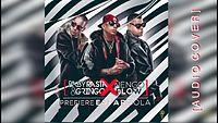 Baby Rasta y Gringo Feat Nengo Flow - Prefiere Estar Sola [Cover Audio].webm