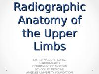 Radiographic Anatomy of the Upper Limbs.ppt