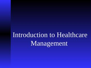 Introduction to Healthcare Management.ppt