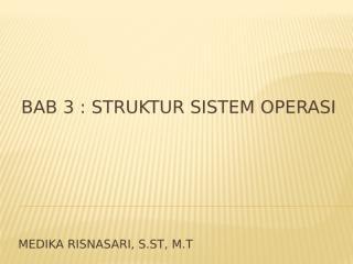 3 STRUKTUR SIS OP.pptx