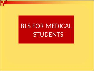 BLS_FOR_STUDENTS.ppt