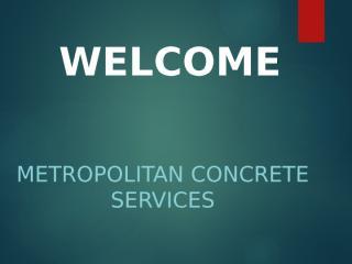 Metropolitan Concrete Services.pptx