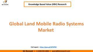 Global Land Mobile Radio Systems Market.pdf