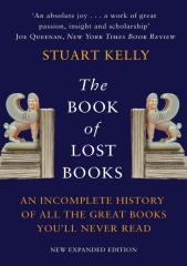 Kelly, Stuart - The Book of Lost Books.pdf
