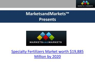 Specialty Fertilizers Market.pdf