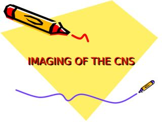 IMAGING OF THE CNS.ppt