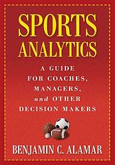 Sports Analytics_ A Guide for Coaches, Managers, and Other Decision Makers - Benjamin C. Alamar.epub