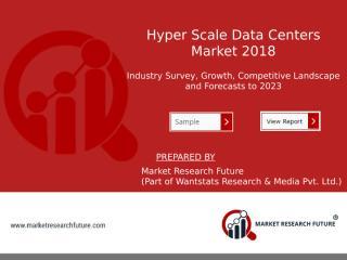 Hyper Scale Data Centers Market.pptx