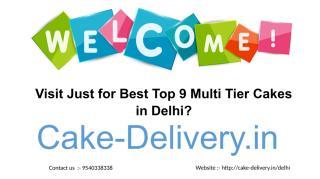 Visit Just for Best Top 9 Multi Tier Cakes in Delhi.pdf