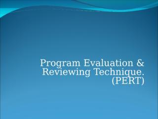 Program evaluation & reviewing technique.ppt