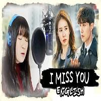 I Miss You soyou english Version By Ma